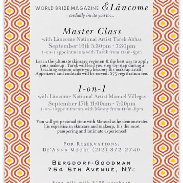 Meet us at Bergdorf Goodman Lancome Counter sept 16/17 innNew York City!